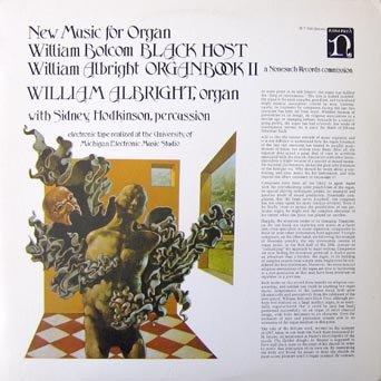 New Music for Organ: William Bolcom…