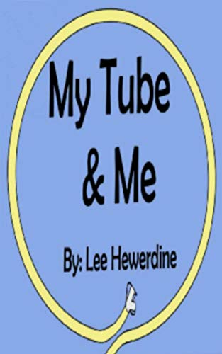 My Tube & Me (English Edition)