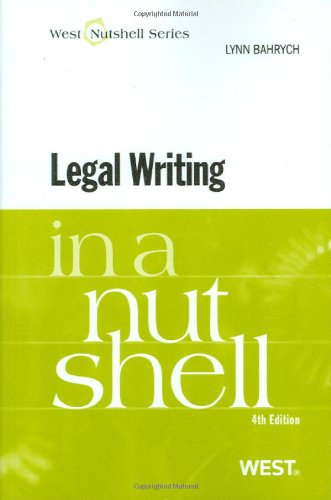 Legal Writing in a Nutshell (Nutshells)
