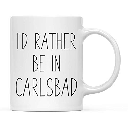 Beach City Coffee Mug Gift, I 'D Rather Be in Carlsbad, CA, 1-Pack, Summer Vacation Long Distance College Going Away Study Abroad Birthday Christmas Gifts