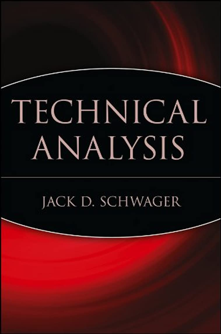スクラッチ神話数学Technical Analysis (Wiley Finance Book 43) (English Edition)