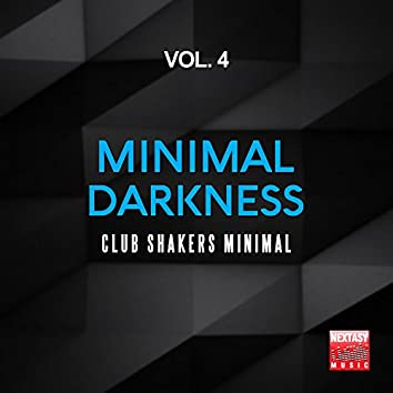 Minimal Darkness, Vol. 4 (Club Shakers Minimal)