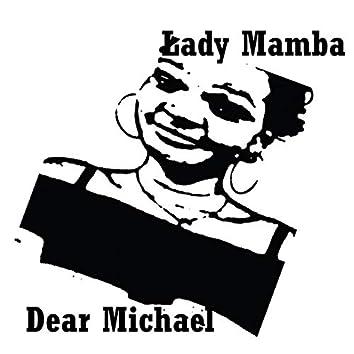 Dear Michael