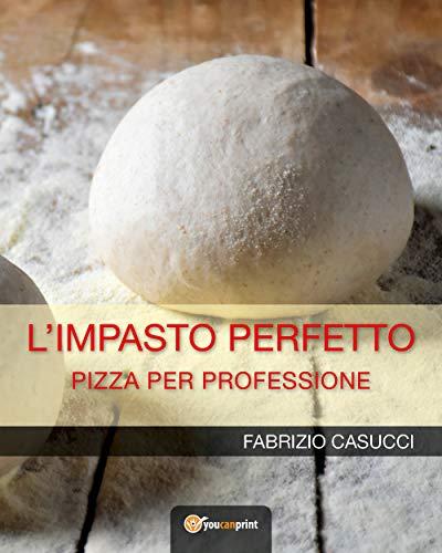 L'IMPASTO PERFETTO Pizza per professione