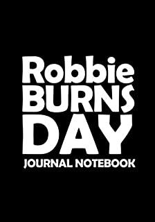 Robbie Burns Day 2020-2021 Journal / Notebook: Diary for Fans, Gifts for Men Boys Women Girls Kids, Robbie Burns Day 2020-...