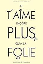 Message D ́Amour: Carnet De Notes Pour Transmettre Un Petit Mot Personnel, Une Phrase Positive À Un Être Cher, Pour Sa Femme, Son Mari Ou Son Partenaire. (French Edition)