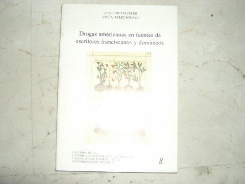 Drogas americanas en fuentes de escritores franciscanos y dominicos (Fuera de Colección) (Spanish E