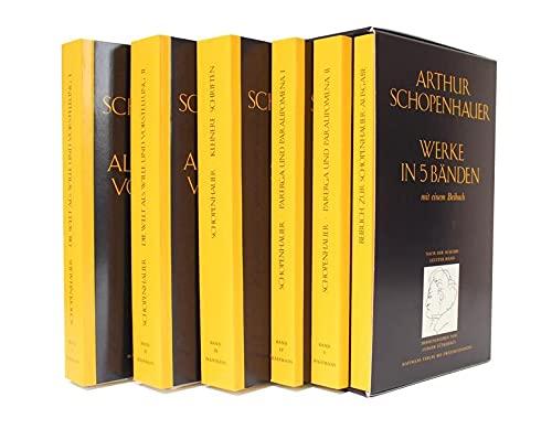 Arthur Schopenhauer: Werke in 5 Bänden mit einem Beibuch (Gerd Haffmans bei Zweitausendeins)