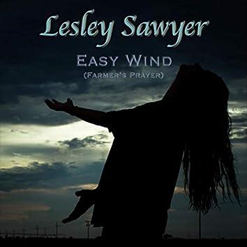 Easy Wind (Farmer's Prayer)