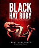 Black Hat Ruby: Offensive Ruby programming for Hackers and Pentesters