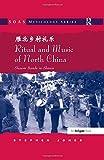 Ritual and Music of North China: Shawm Bands in Shanxi...