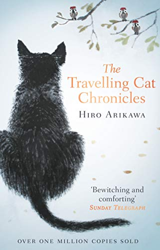 The Travelling Cat Chronicles: The Life Affirming One Million copy Bestseller
