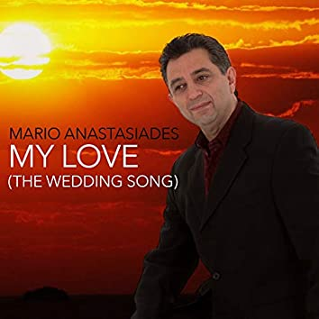 My Love (The Wedding Song)