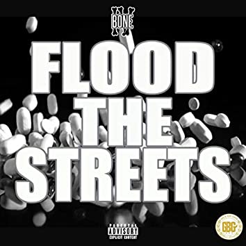 Flood The Streets