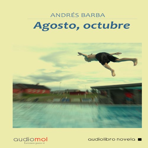 Agosto,Octubre [August, October] audiobook cover art
