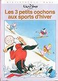 Les 3 petits cochons aux sports d'hiver (Bibliothèque rose)