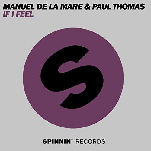 Manuel De La Mare & Paul Thomas