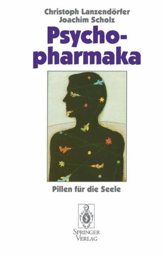 Psychopharmaka: Pillen fur die Seele: Pillen für die Seele