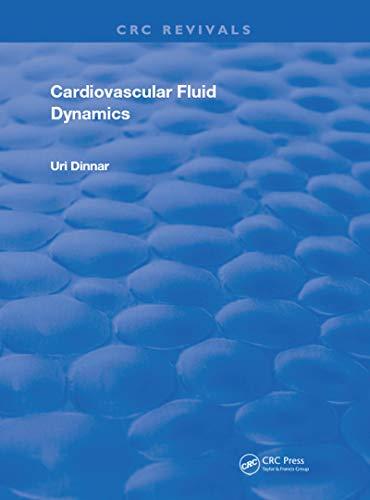 Cardiovascular Fluid Dynamics (Routledge Revivals) (English Edition)