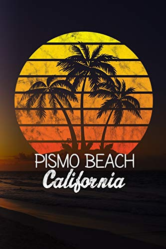 Pismo beach California: 6x9 inch travel size 110 blank lined pages.