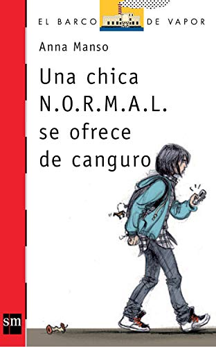 Una chica N.O.R.M.A.L. se ofrece de canguro (El Barco de Vapor Roja nº 206)