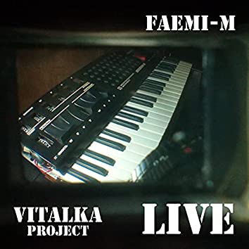 Faemi-M Live