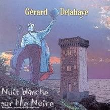 Nuit Blanche Sur L'ile Noire