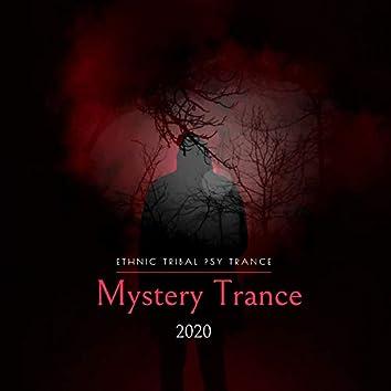 Mystery Trance 2020 - Ethnic Tribal Psy Trance