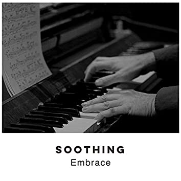# 1 Album: Soothing Embrace