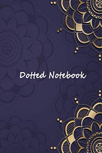 Dotted Notebook: grid journal scribbles dotted notebook that matter 100 pages 9 x 6