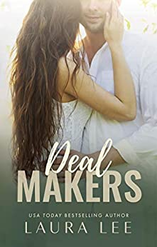 Deal Makers: A Brother's Best Friend Romantic Comedy (Dealing With Love Book 3) by [Laura Lee]