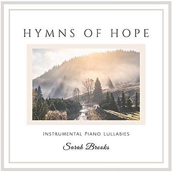 Hymns of Hope: Instrumental Piano Lullabies