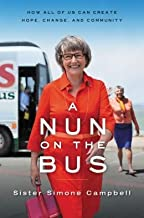 How All of Us Can Create Hope, Change, and Community A Nun on the Bus (Paperback) - Common