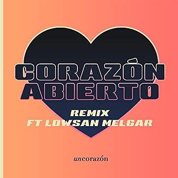 Corazón Abierto Remix Ft. Lowsan Melgar
