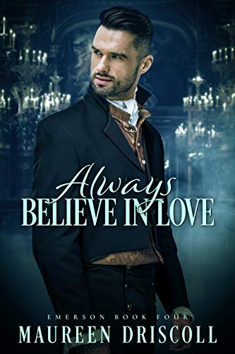 Always Believe in Love (Emerson Book 4)