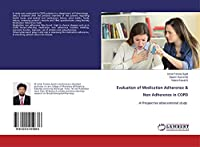 Evaluation of Medication Adherence & Non Adherence in COPD: A Prospective observational study
