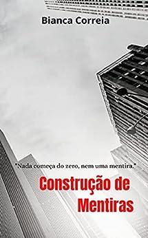 Construção de Mentiras por [Bianca  Correia]