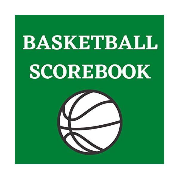 Basketball Scorebook: Basketball Scoring Book | Basketball Score Sheet | Basketball...