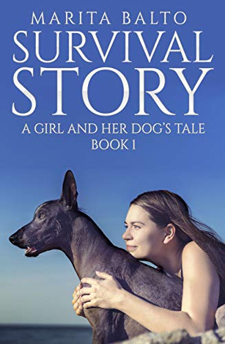 Survival Story: A Girl and Her Dog