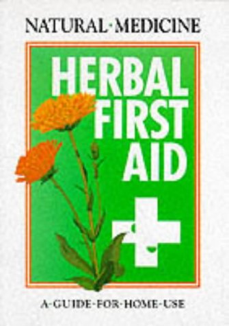 Natural Medicine - Herbal First Aid