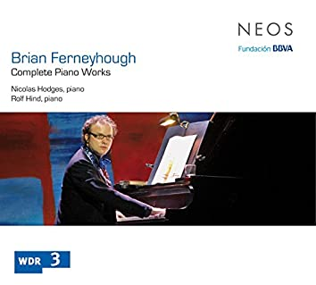 Ferneyhough: Complete Piano Works