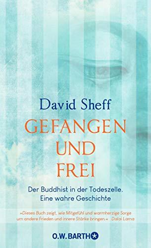 Buchseite und Rezensionen zu 'Gefangen und frei: Der Buddhist in der Todeszelle.' von David Sheff