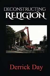 Deconstructing Religion