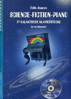 SCIENCE FICTION PIANO - arrangiert für Klavier - mit CD [Noten / Sheetmusic] Komponist: JANOSA FELIX