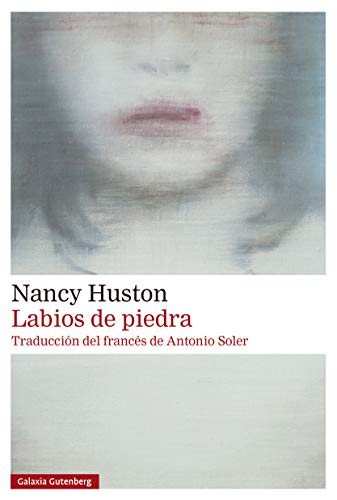 Labios de piedra (Narrativa) (Spanish Edition)