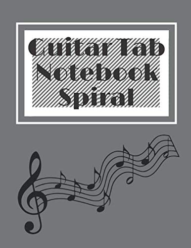 Guitar Tab Notebook Spiral: Music Writing Music, 120 Pages, 8,5x11inch Soft, Matte Cover
