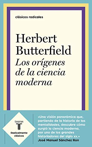 Los orígenes de la ciencia moderna eBook: Butterfield, Herbert: Amazon.es: Tienda Kindle