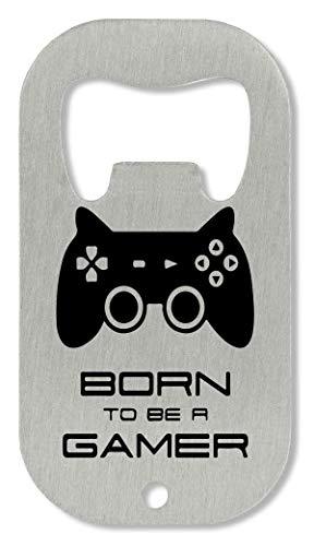 xx Born to Be A Gamer Flaschenöffner