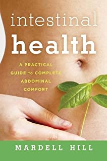Intestinal Health: A Practical Guide to Complete Abdominal Comfort