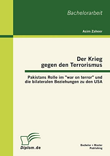 Der Krieg gegen den Terrorismus: Pakistans Rolle im